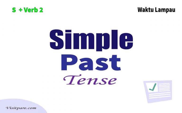 Simple Past Tense Pengertian, Rumus, dan Contoh Penggunaannya
