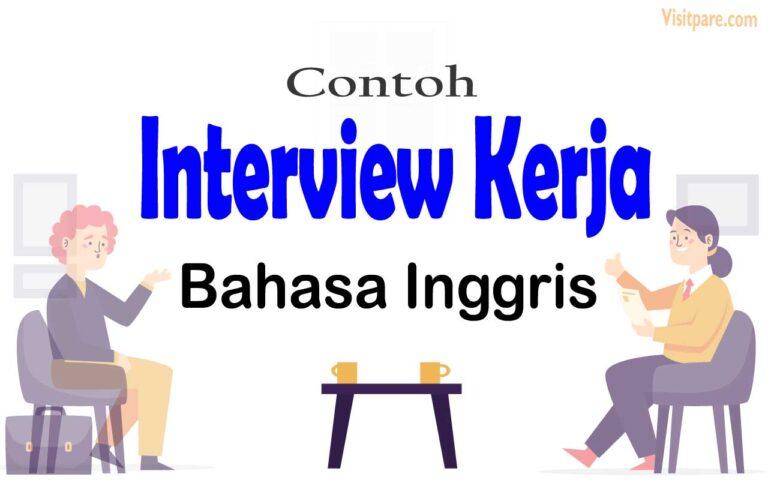 Interview Kerja Bahasa Inggris Lengkap dengan Contoh Jawaban