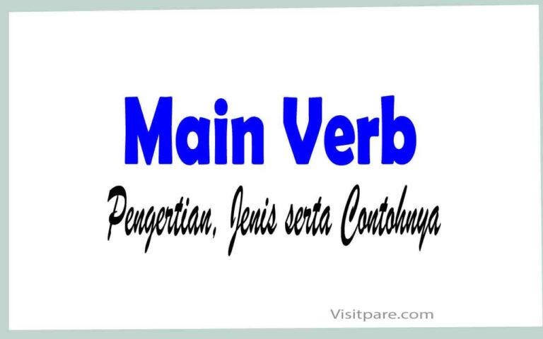 Main verb Pengertian, Jenis serta Contohnya