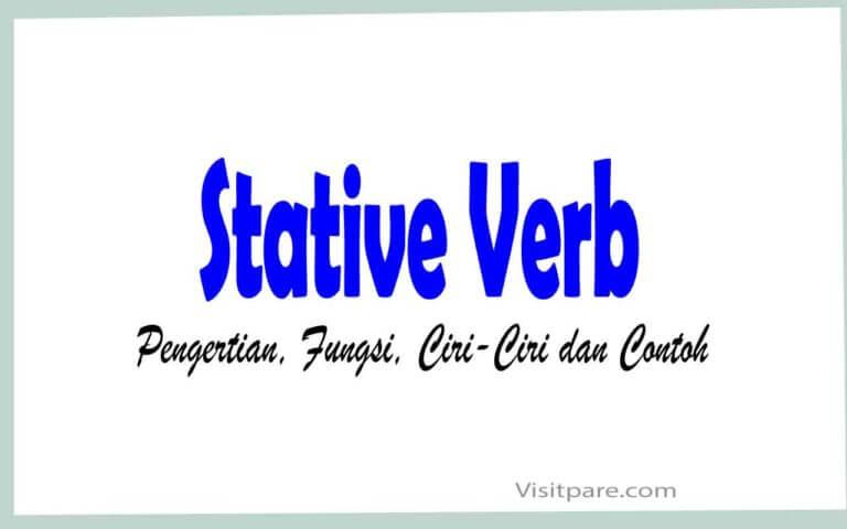 Stative Verb Pengertian, Fungsi, Ciri-ciri dan Contoh