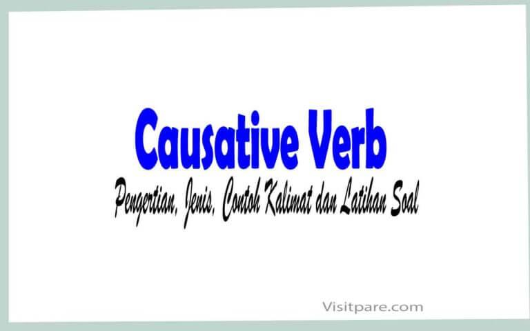 Causative Verb Pengertian, Jenis, Contoh Kalimat dan Latihan Soal
