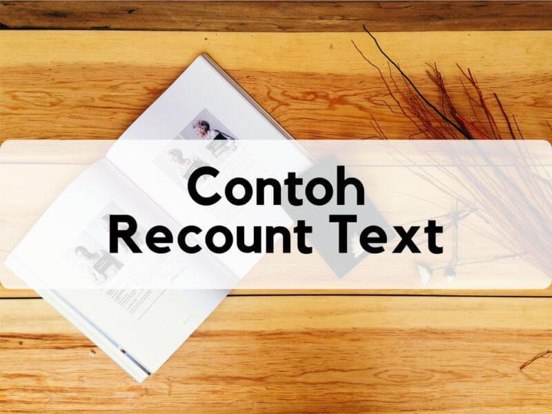 Contoh Recount Text Bahasa Inggris
