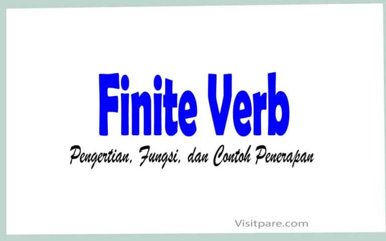 Finite Verb Pengertian, Fungsi, dan Contoh Penerapan