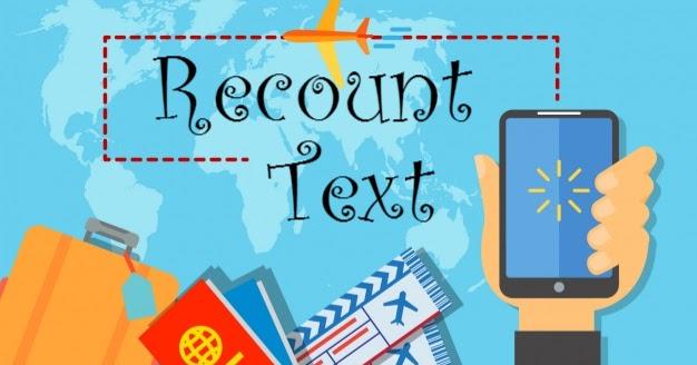 Materi dan Soal Bahasa Inggris Recount Text
