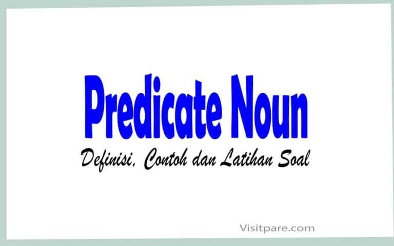 Predicate Noun: Definisi, Contoh dan Latihan Soal