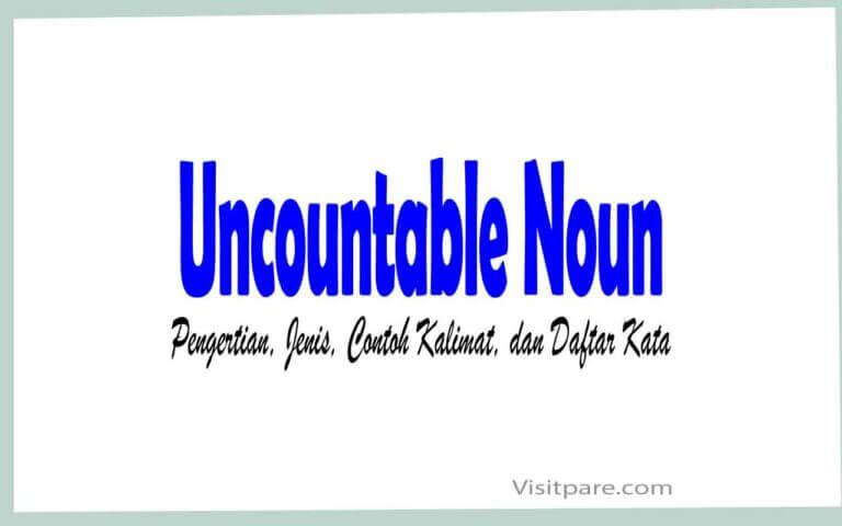 Uncountable Noun Pengertian, Jenis, Contoh Kalimat, dan Daftar Kata