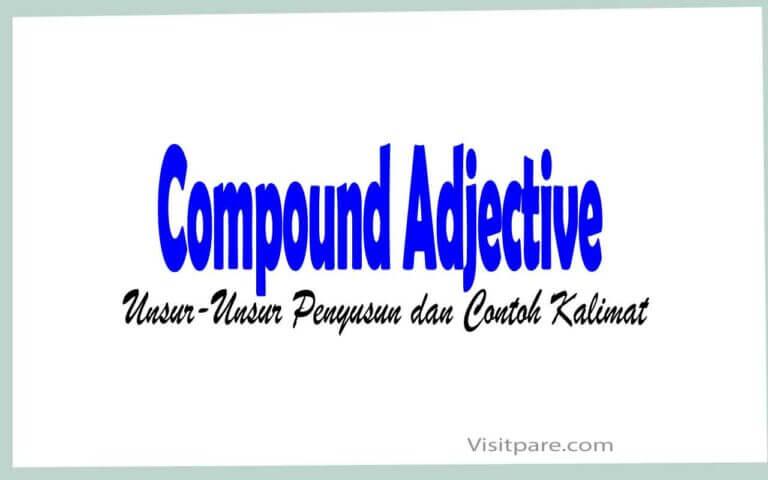 Compound Adjective Unsur-Unsur Penyusun dan Contoh Kalimat
