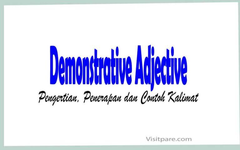 Demonstrative Adjective Pengertian, Penerapan dan Contoh Kalimat
