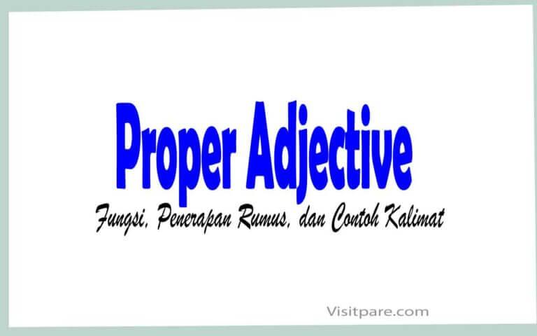 Proper Adjective Fungsi, Penerapan Rumus, dan Contoh Kalimat
